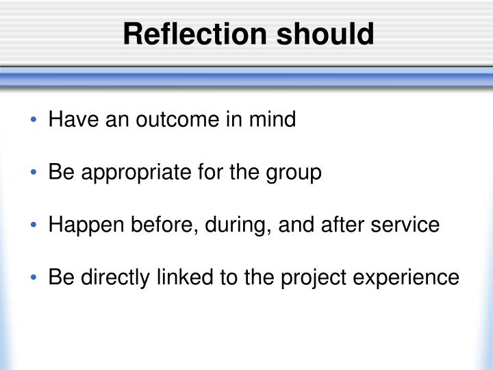 Reflection should