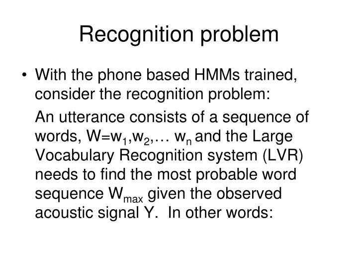 Recognition problem