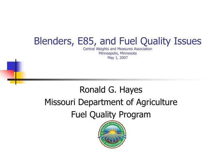 Blenders, E85, and Fuel Quality Issues
