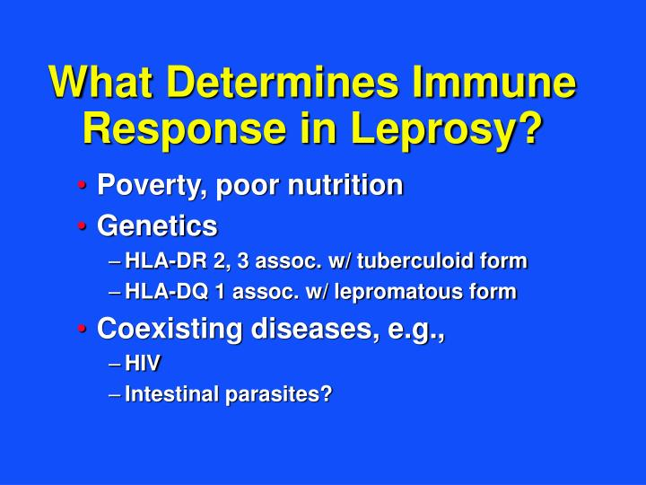 What Determines Immune Response in Leprosy?