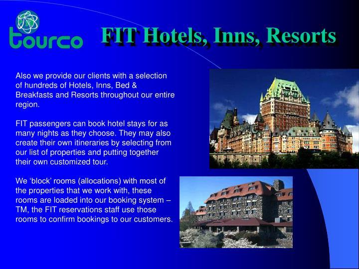 FIT Hotels, Inns, Resorts