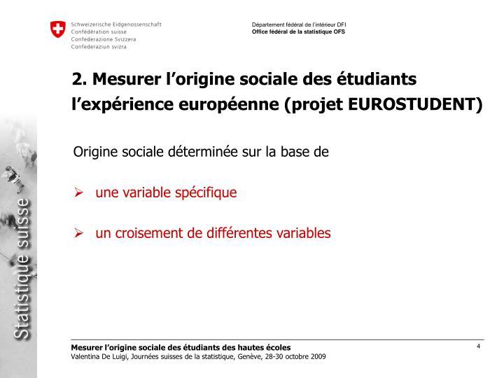 2. Mesurer l'origine sociale des étudiants l'expérience européenne (projet EUROSTUDENT)