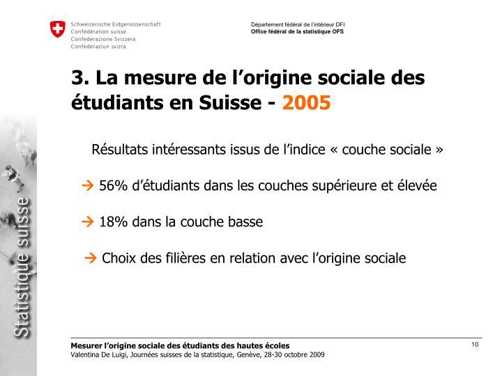 3. La mesure de l'origine sociale des étudiants en Suisse -