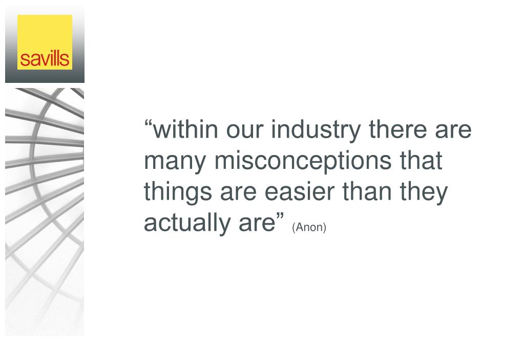 """within our industry there are many misconceptions that things are easier than they actually are"""