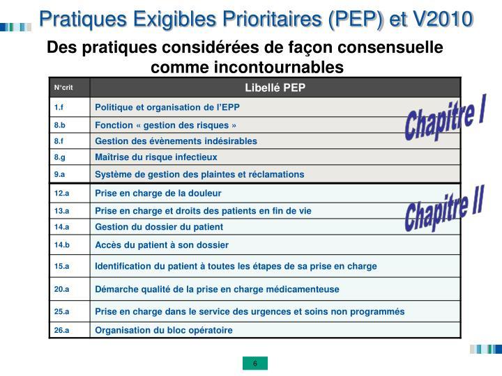 Pratiques Exigibles Prioritaires (PEP) et V2010