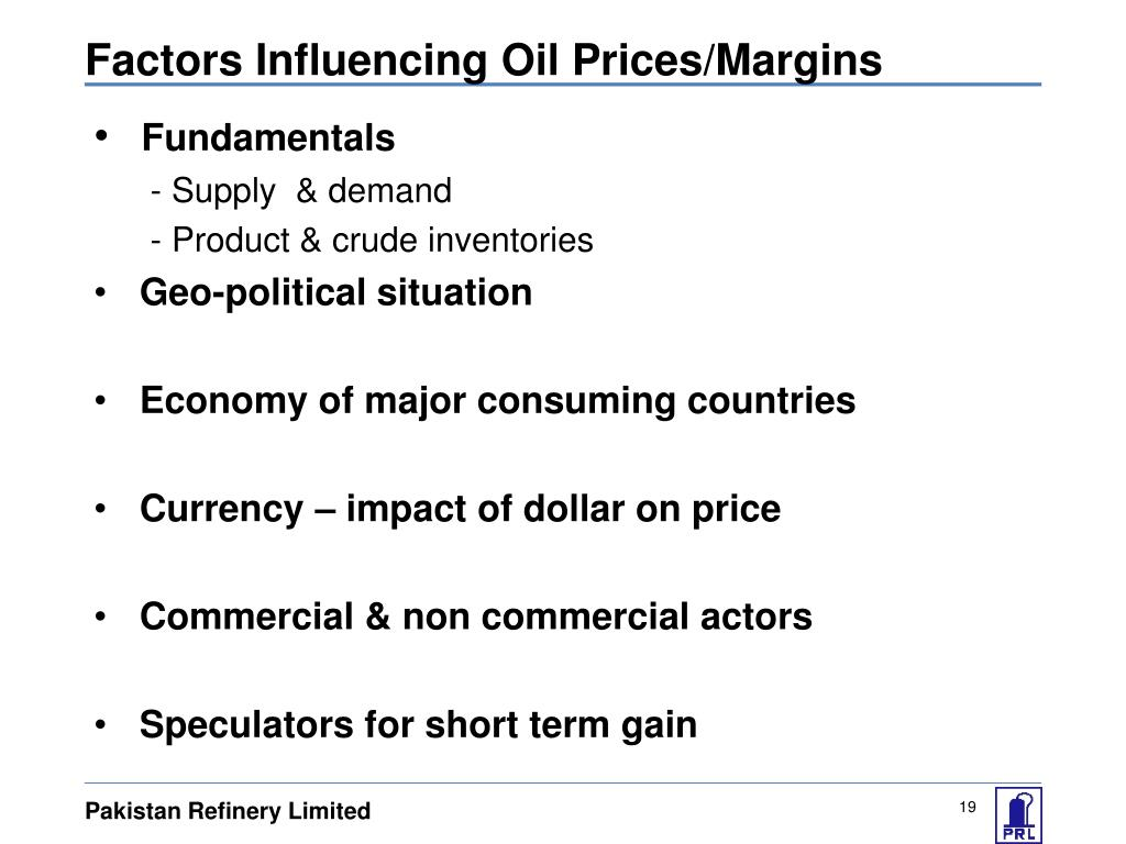 Factors Influencing Oil Prices/Margins