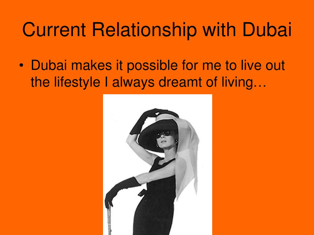 Current Relationship with Dubai