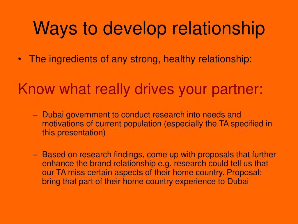 Ways to develop relationship