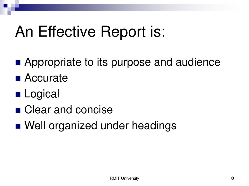 An Effective Report is: