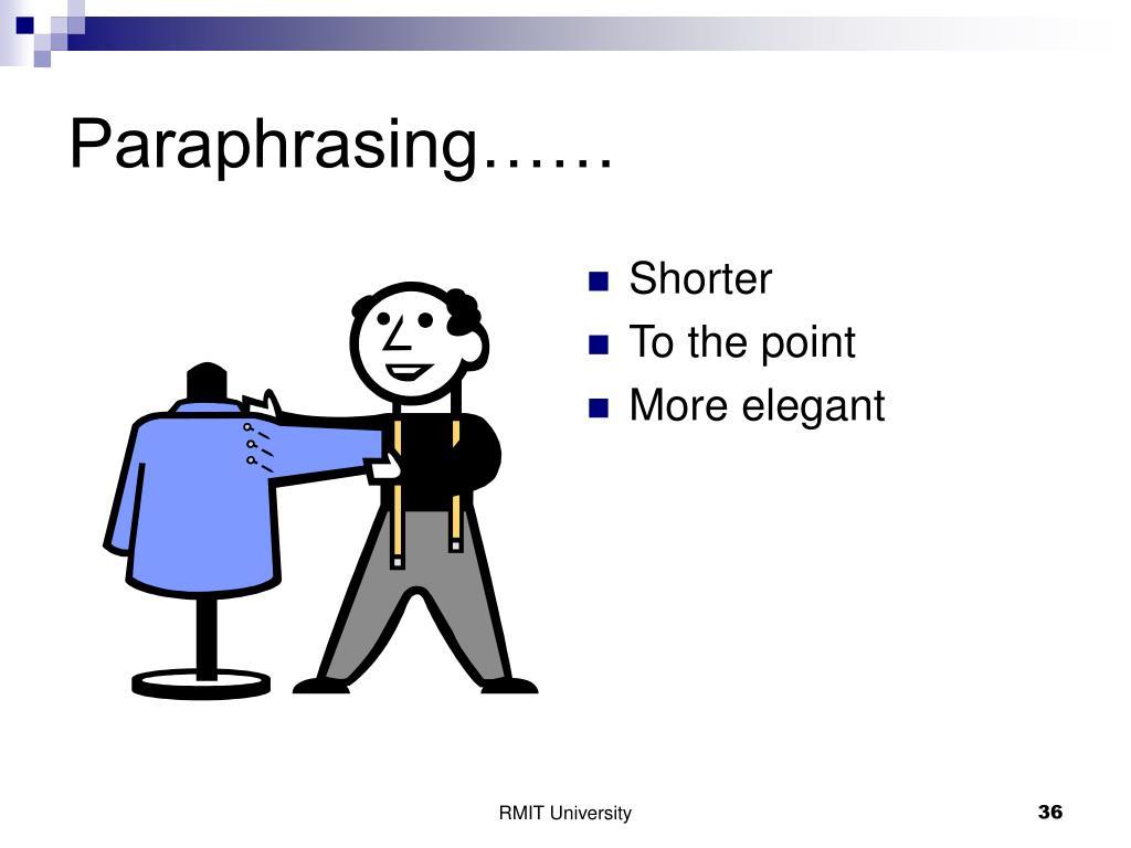 Paraphrasing……