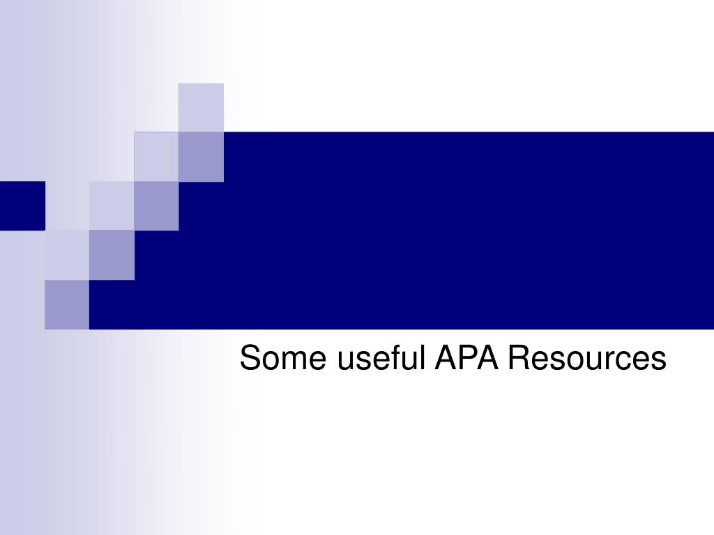 Some useful APA Resources