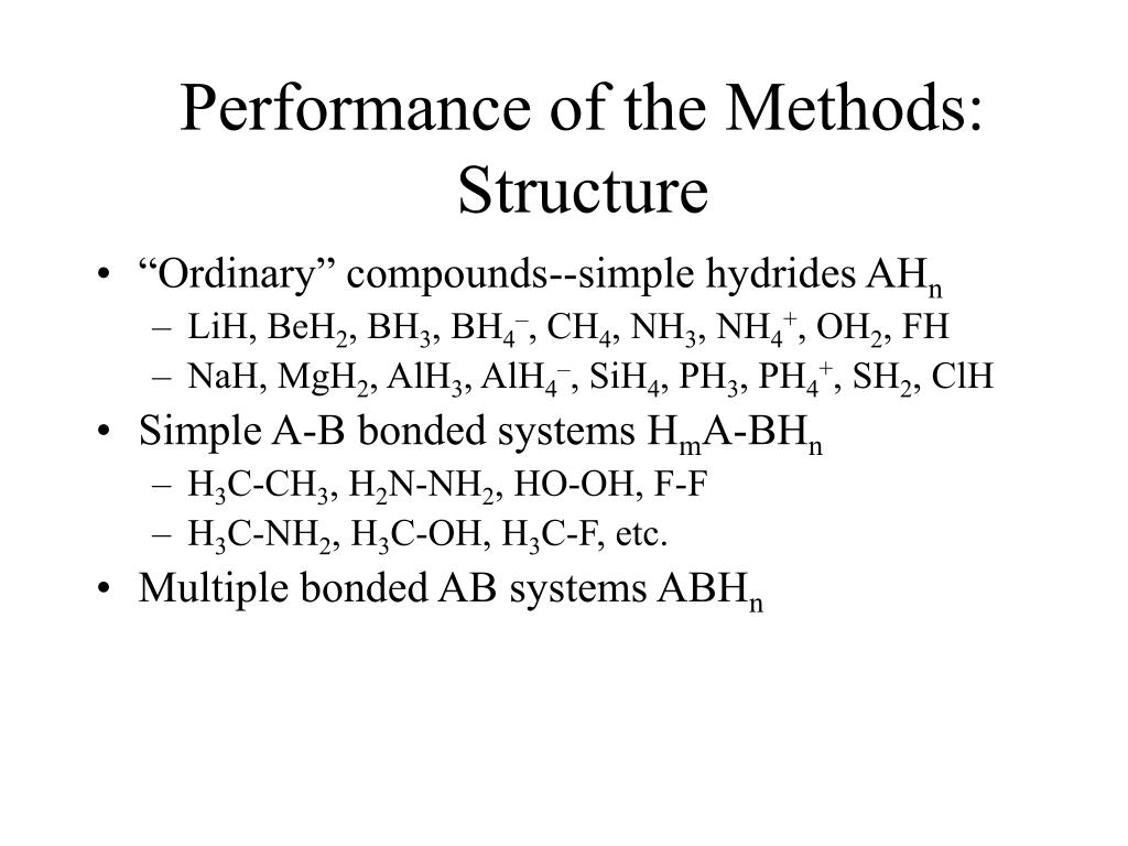 Performance of the Methods: Structure