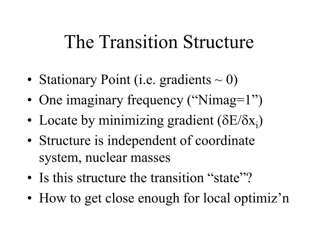 The Transition Structure