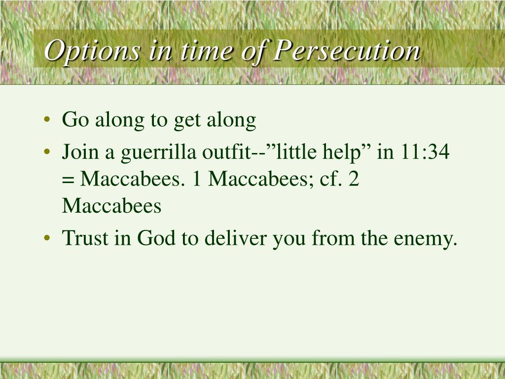 Options in time of Persecution