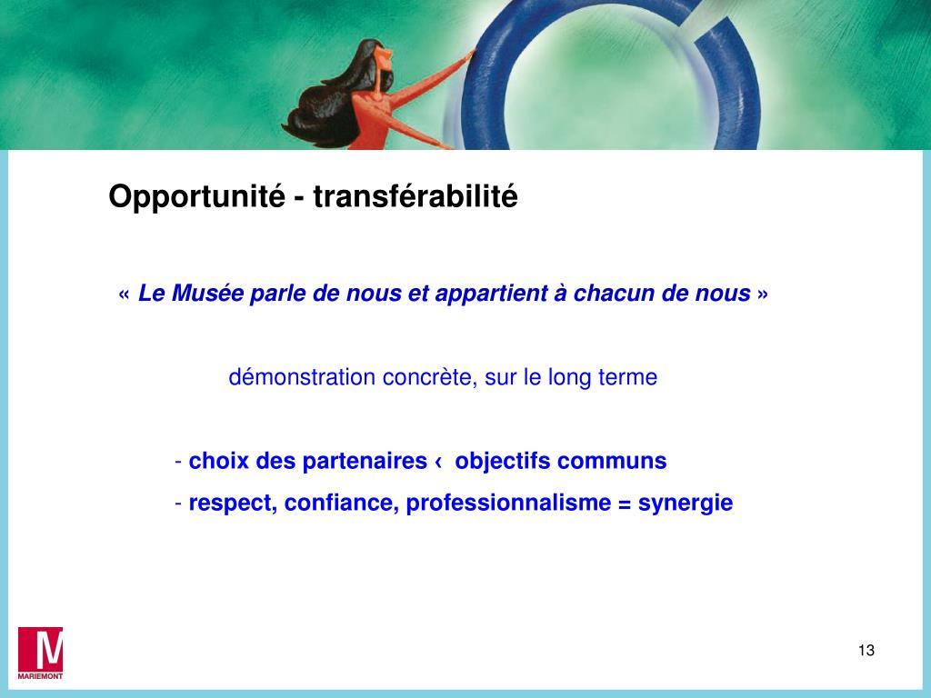 Opportunité - transférabilité