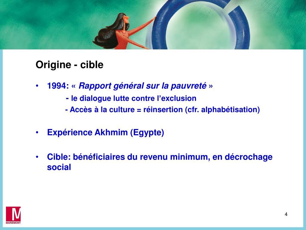 Origine - cible