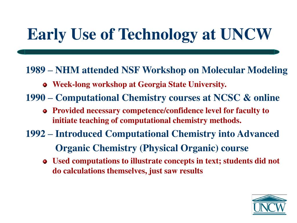 Early Use of Technology at UNCW