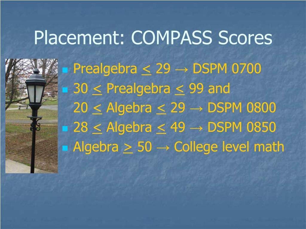 Placement: COMPASS Scores