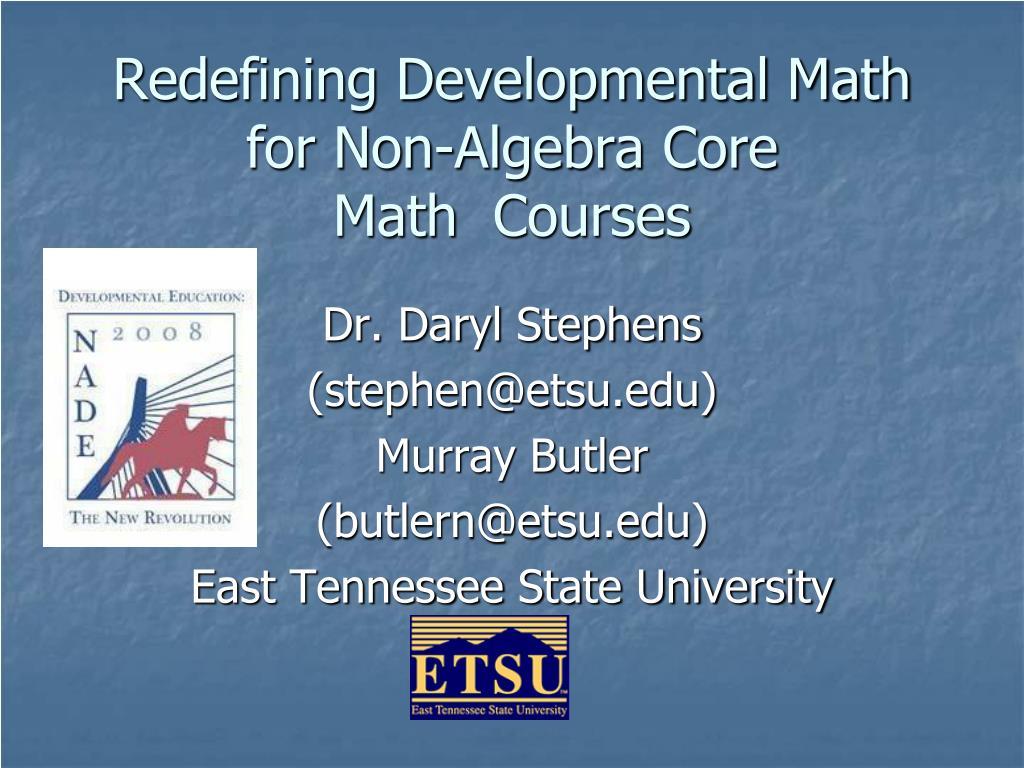 Redefining Developmental Math for Non-Algebra Core Math Courses
