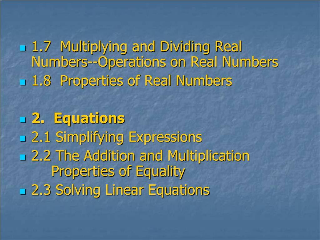 1.7  Multiplying and Dividing Real Numbers--Operations on Real Numbers