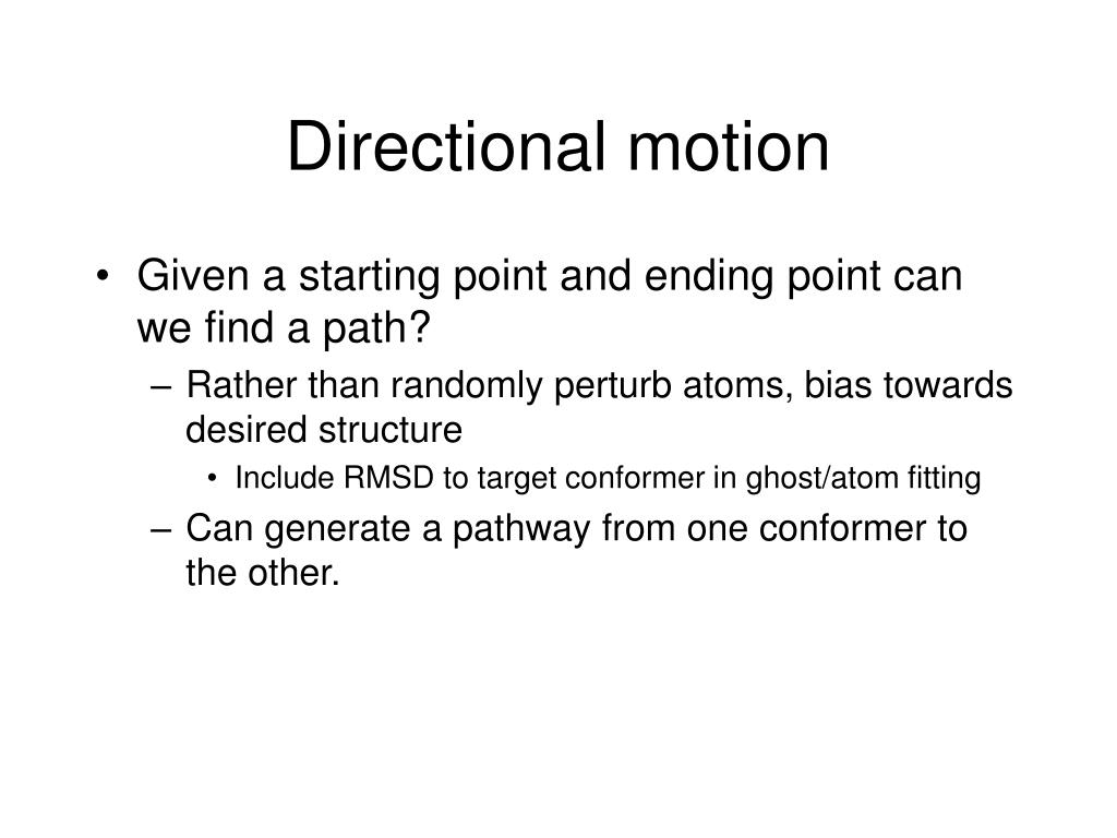 Directional motion