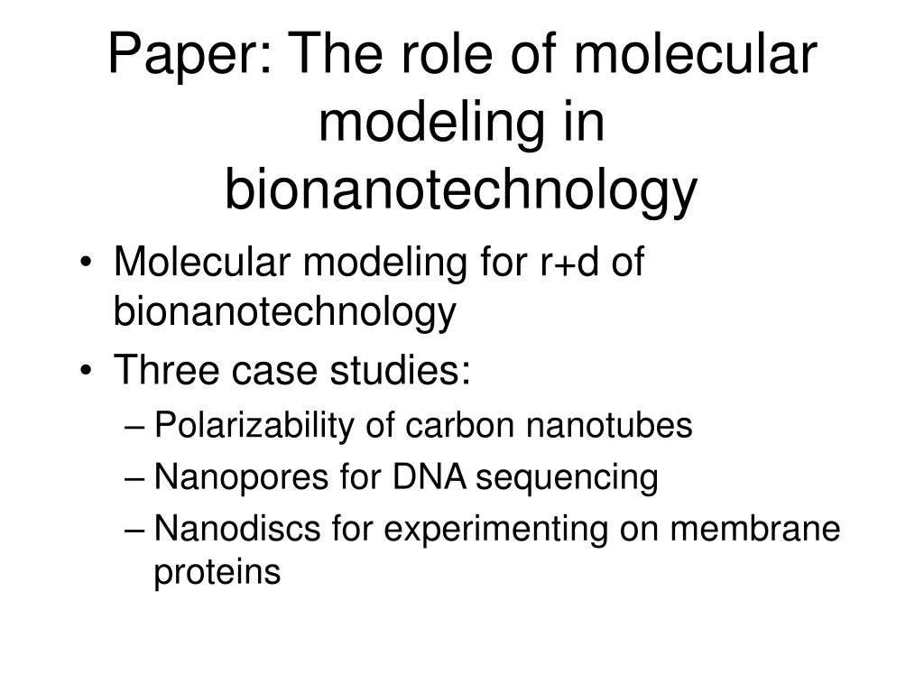 Paper: The role of molecular modeling in bionanotechnology