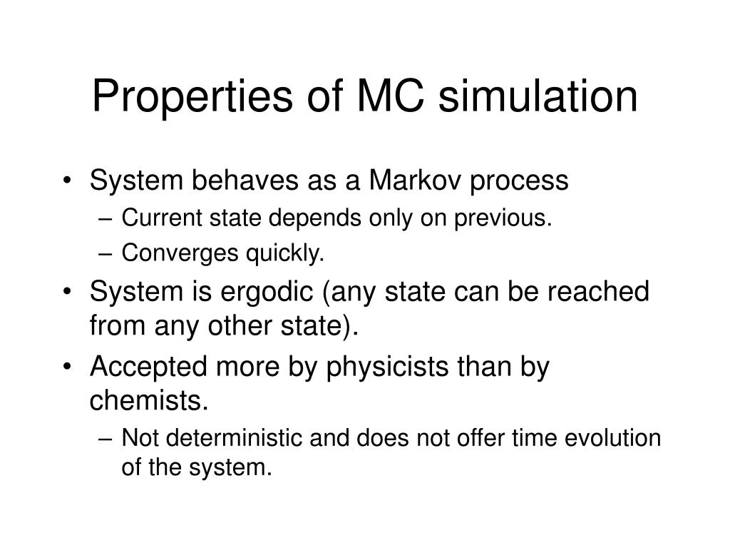 Properties of MC simulation