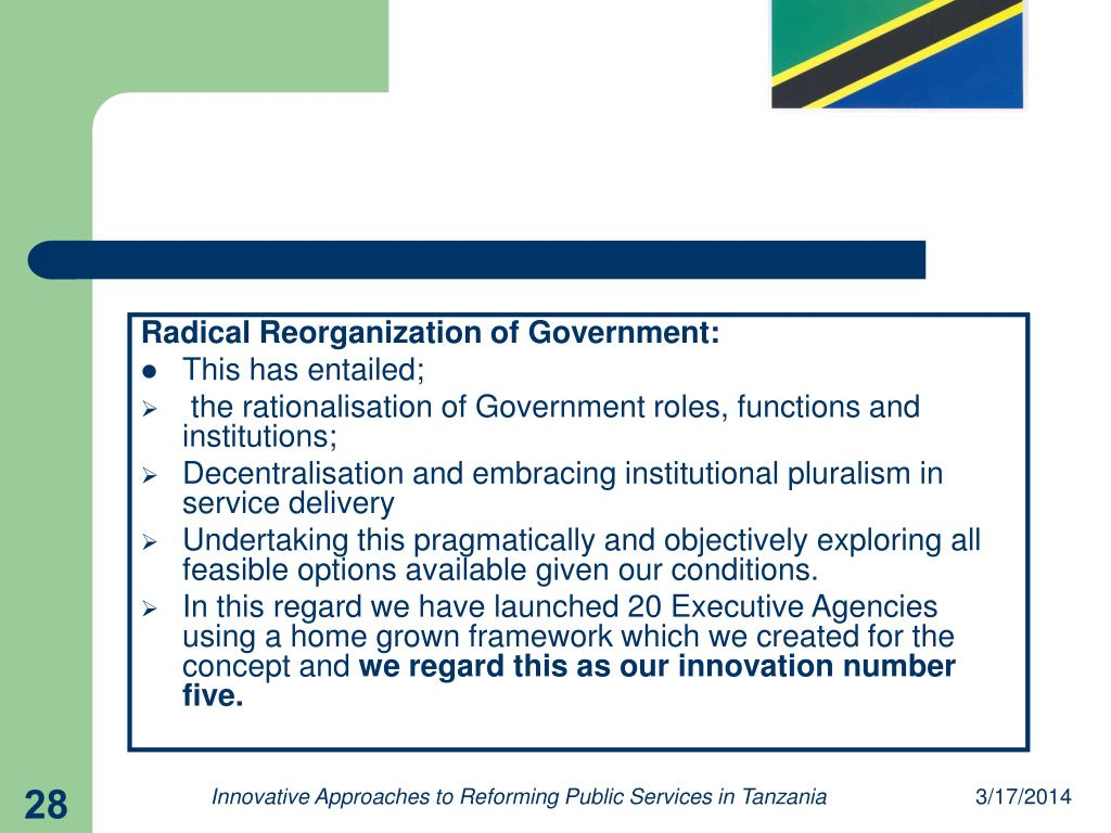 Radical Reorganization of Government: