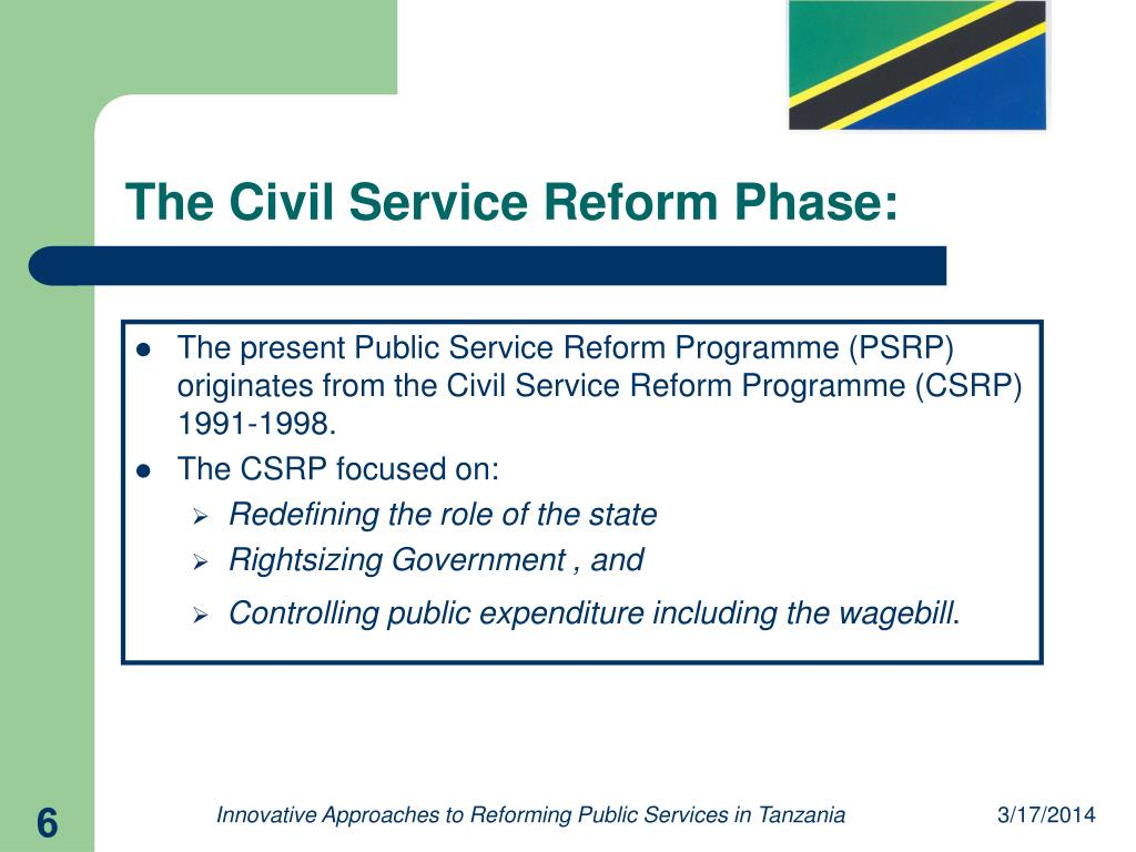 The Civil Service Reform Phase: