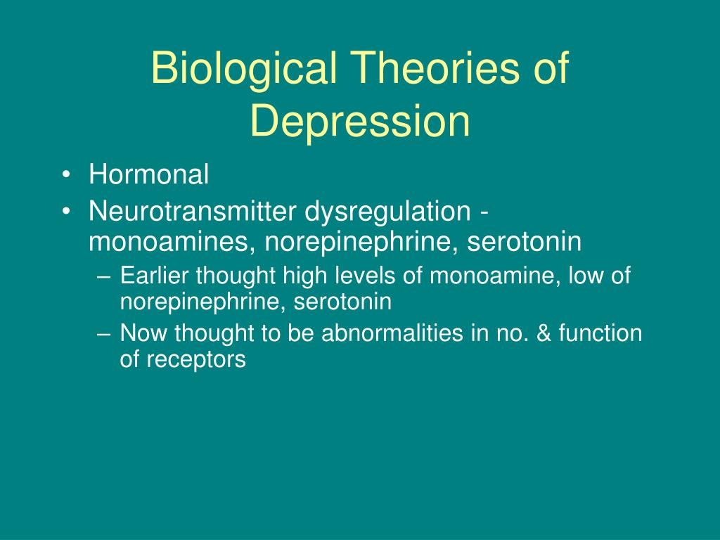 Biological Theories of Depression