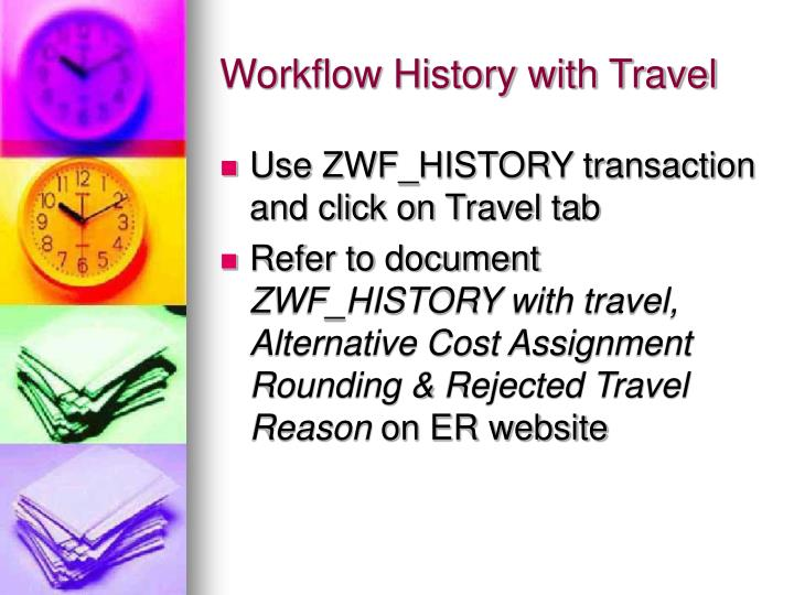 Workflow History with Travel