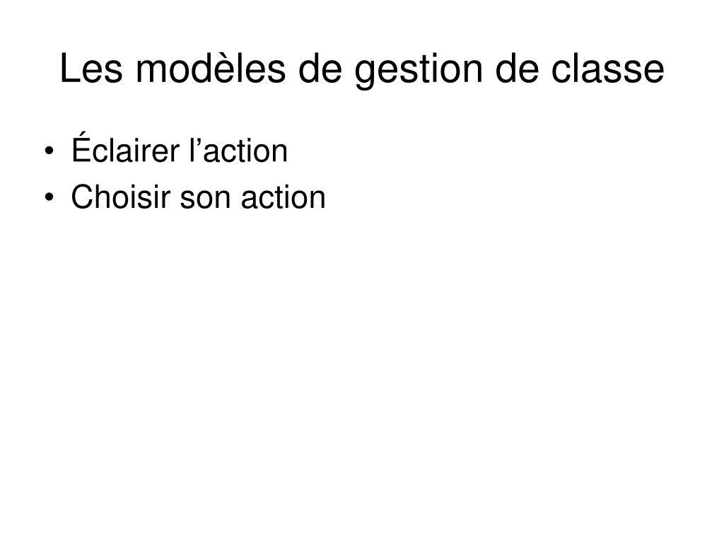 Les modèles de gestion de classe