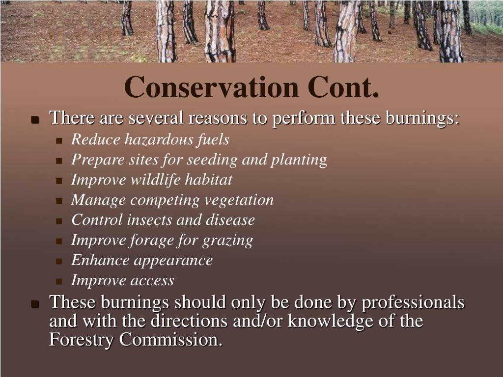 Conservation Cont.