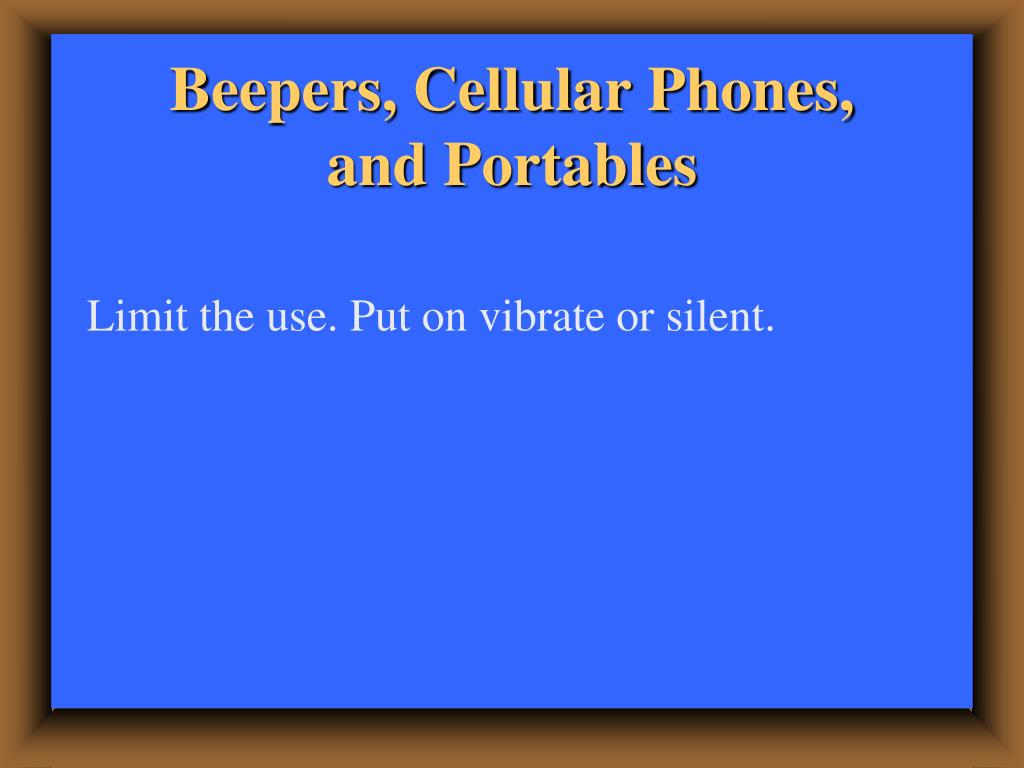Beepers, Cellular Phones,
