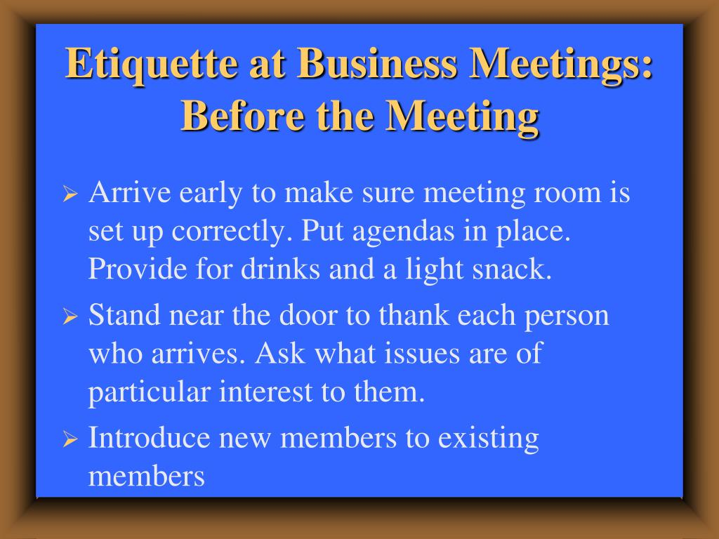 Etiquette at Business Meetings: Before the Meeting