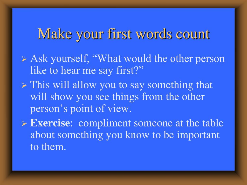 Make your first words count