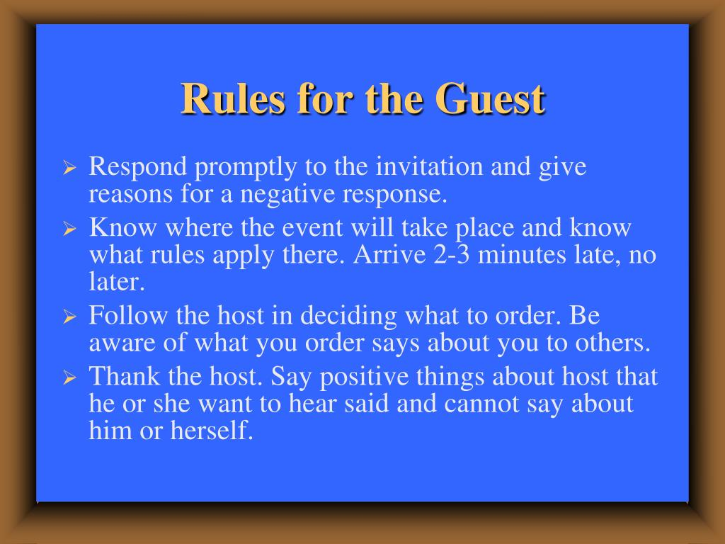 Rules for the Guest