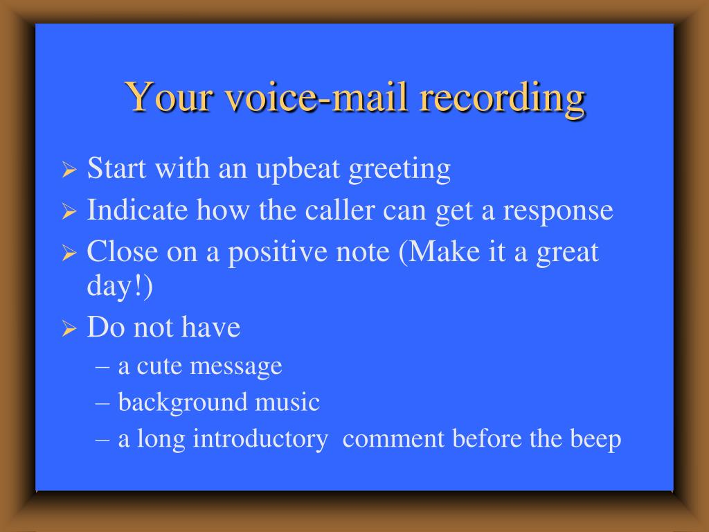 Your voice-mail recording