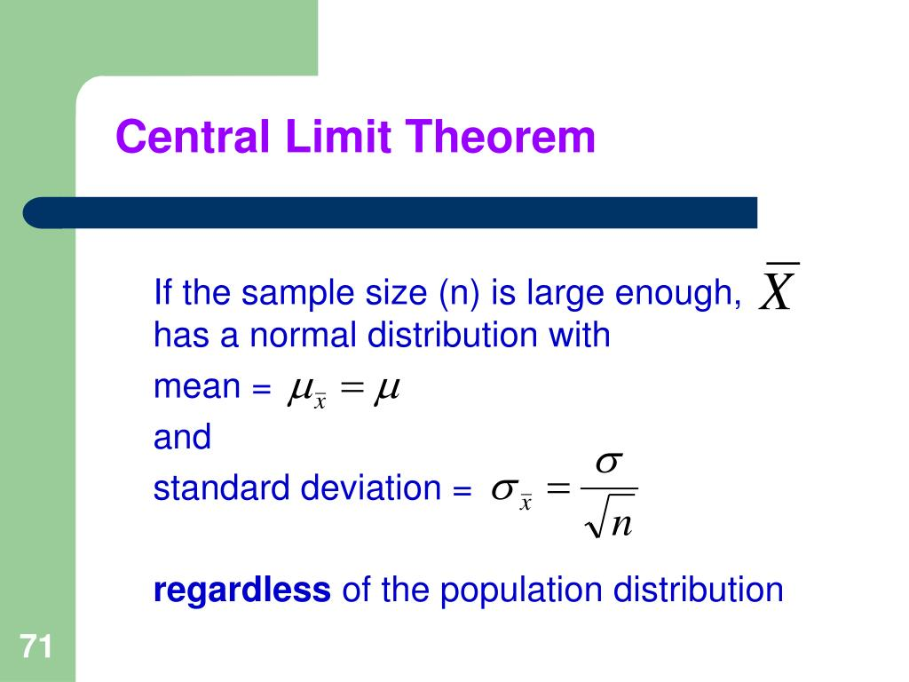 If the sample size (n) is large enough,      has a normal distribution with