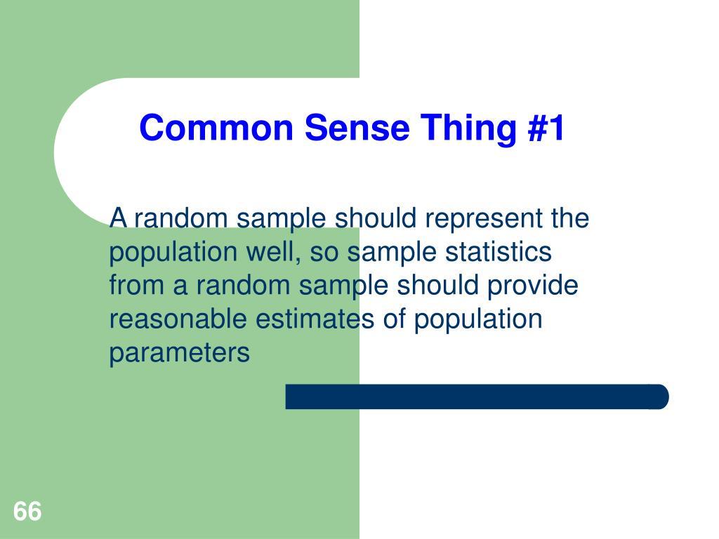 Common Sense Thing #1