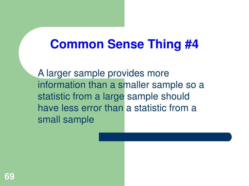Common Sense Thing #4