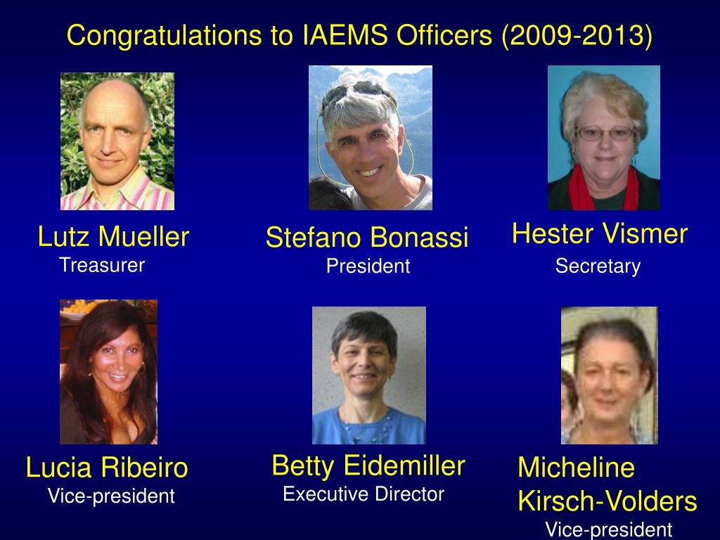 Congratulations to IAEMS Officers (2009-2013)