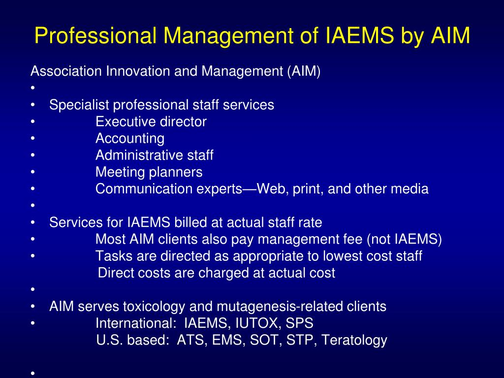 Professional Management of IAEMS by AIM