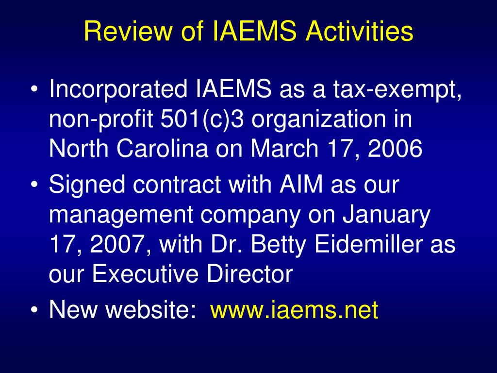 Review of IAEMS Activities