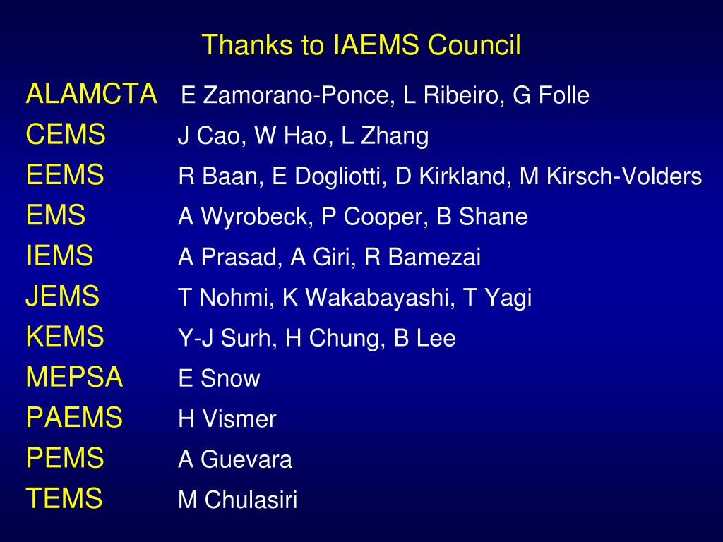Thanks to IAEMS Council