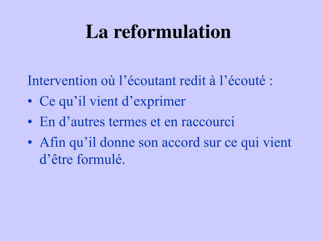 La reformulation