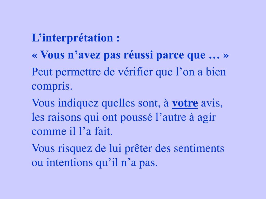 L'interprétation :