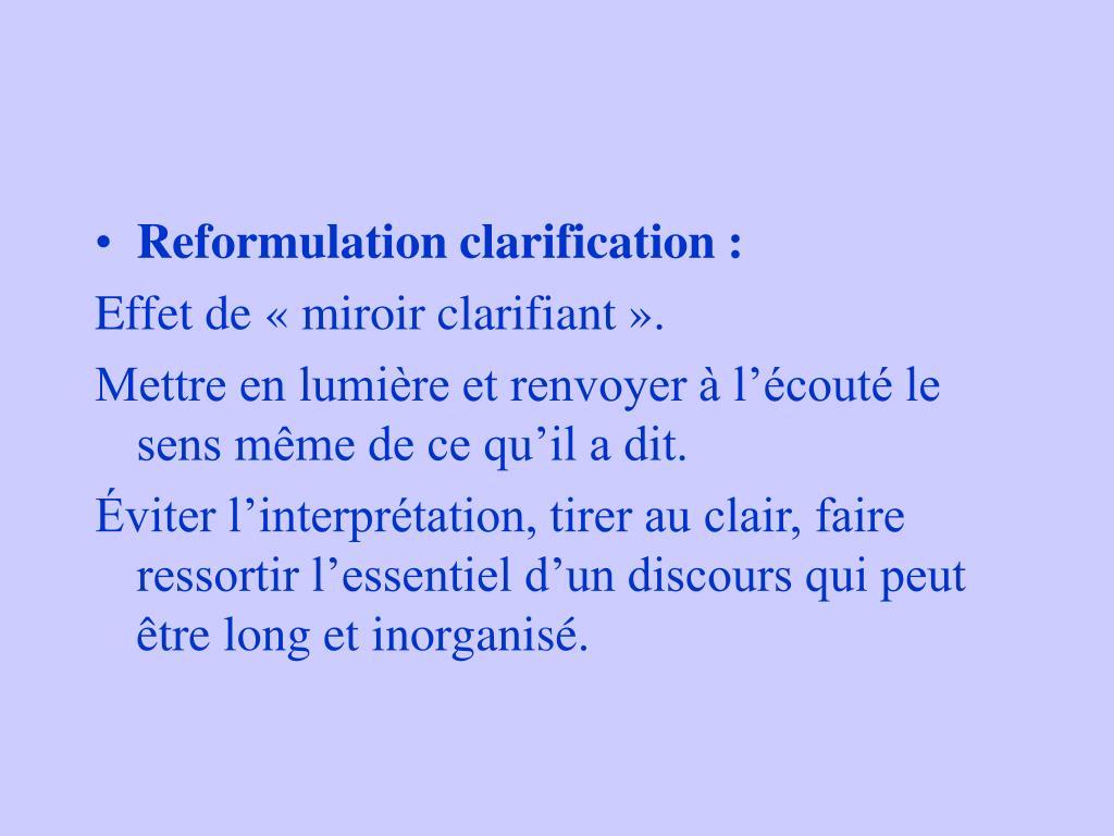 Reformulation clarification :