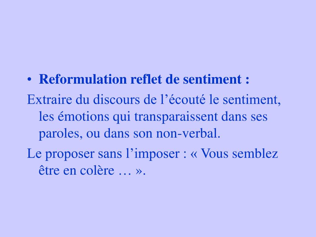 Reformulation reflet de sentiment :