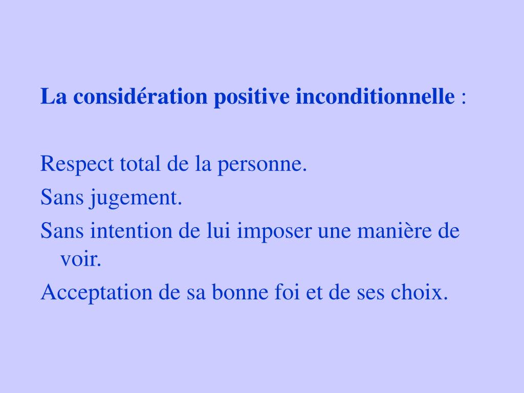 La considération positive inconditionnelle